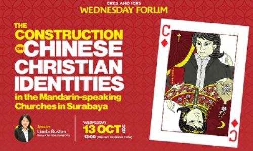 Thumbnail of wednesday forum: The Construction on Chinese Christian Identities in the Mandarin-speaking Churches in Surabaya