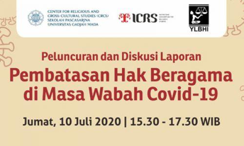 Peluncuran & Diskusi Laporan Pembatasan Hak Beragama di Masa Wabah COVID-19