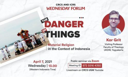 Thumbnail of wednesday forum: The Danger of Things: Material Religion in the Context of Indonesia