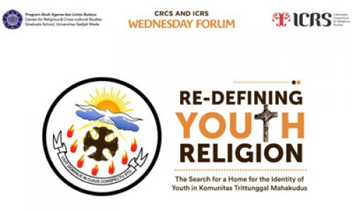 Thumbnail of wednesday forum: Re-defining Youth Religion (The Search for a Home for the Identity of Youth in Komunitas Tritunggal Mahakudus)
